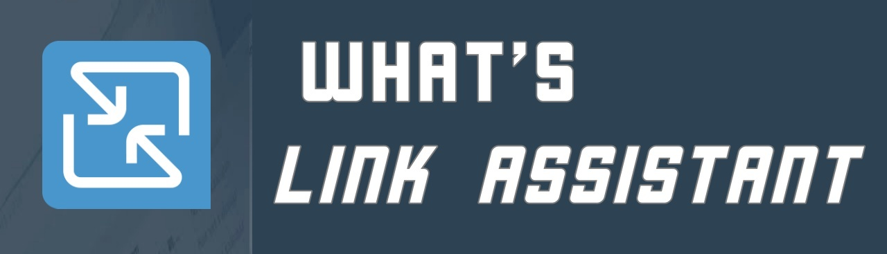 what is link assistant